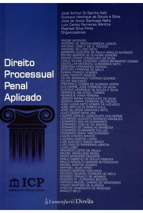 Direito Processual Penal Aplicado - Kalil,José Arthur Di Spirito | Tagrny.org