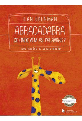 Abracadabra - de Onde Vêm As Palavras? - Col. Nomes e Palavras - Brenman,Ilan   Hoshan.org