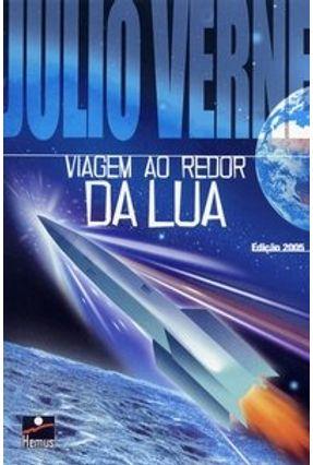 Viagem ao Redor da Lua - Verne,Jules Verne,Jules   Tagrny.org