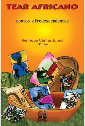 Tear Africano - Contos Afrodescendentes - Cunha Jr.,Henrique pdf epub