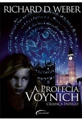 A Profecia Voynich - Criança Índigo - Weber,Richard D.   Hoshan.org