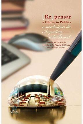 [Re] Pensar A Educação Pública - Miranda,Estela M. Paciulli,Newton Antônio   Hoshan.org