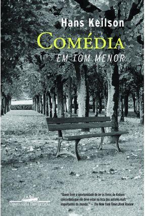 Comédia Em Tom Menor - Keilson,Hans | Hoshan.org
