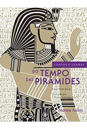Contos e Lendas do Tempo das Pirâmides - Jacq,Christian pdf epub