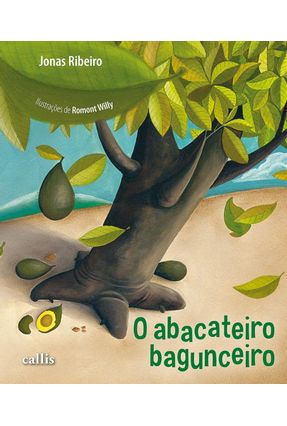O Abacateiro Bagunceiro - Acompanha CD - Ribeiro,Jonas | Hoshan.org