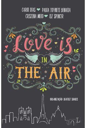 Love Is In The Air - Paris - Spencer,Liz Benalia,Paula Toyneti Dias ,Carol Melo,Cristina | Hoshan.org