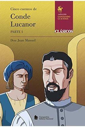Conde Lucanor - Parte I - Juan Manuel,Don | Hoshan.org