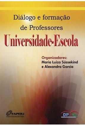 Universidade - Escola - diálogo e formação de professores - Alexandra Garcia | Hoshan.org