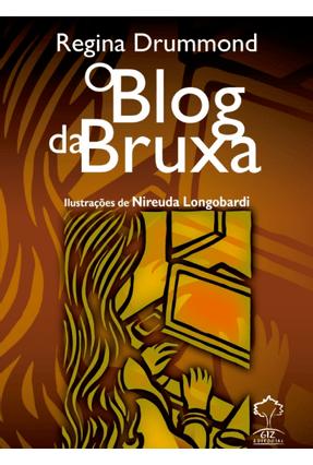 O Blog da Bruxa - Drummond,Regina   Hoshan.org