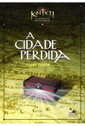A Cidade Perdida - Terron,Pedro Terron,Pedro | Tagrny.org