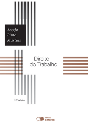 Edição antiga - Direito do Trabalho - 32ª Ed. 2016 - Martins,Sergio Pinto pdf epub