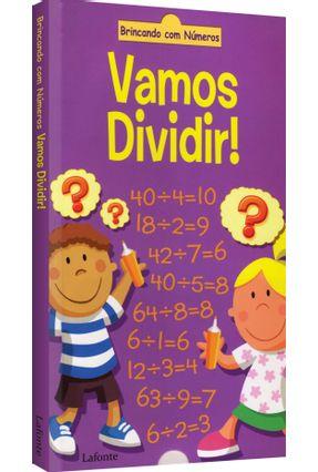 Vamos Dividir - Col. Brincando Com Números - Editora Lafonte pdf epub