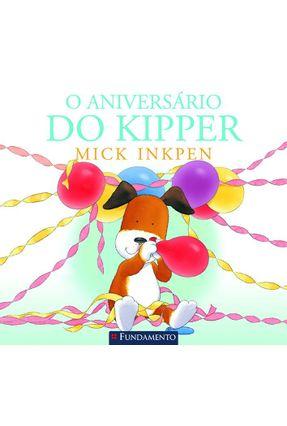 O Aniversário do Kipper - Inkpen,Mick | Hoshan.org