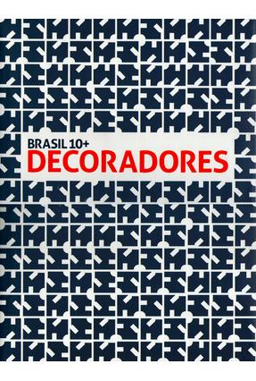 Brasil 10+ Decoradores - Garcia,Mário Sérgio Sá,Elio Gomes pdf epub