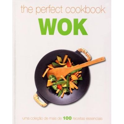 The Perfect Cookbook - Wok