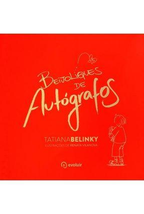 Beijoliques de Autógrafos - 2ª Ed. 2014 - Belinky,Tatiana   Nisrs.org