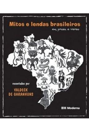 Mitos e Lendas Brasileiras - Em Prosa e Verso - Col. Girassol -  pdf epub