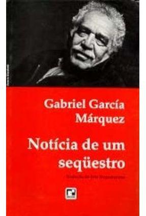Notícia de um Seqüestro - Márquez,Gabriel García Márquez,Gabriel García | Hoshan.org
