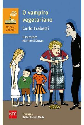 O Vampiro Vegetariano - 2ª Ed. 2015 - FRABETTI ,CARLO | Hoshan.org