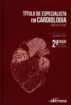 Título de Especialista Em Cardiologia - Guia de Estudo - 2ª Ed. 2014 - L. Dresler,André Akio Shiozaki,Afonso | Hoshan.org