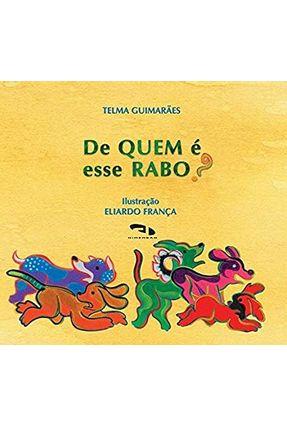 De Quem é Esse Rabo ? - Guimaraes,Telma   Tagrny.org