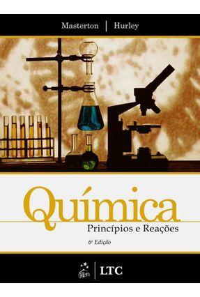 Química - Princípios e Reações - 6ª Ed. - HURLEY MASTERTON   Hoshan.org