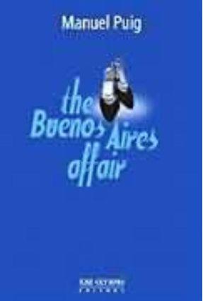 The Buenos Aires Affair - Puig,Manuel | Hoshan.org