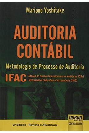 Auditoria Contábil - Metodologia de Processo de Auditoria - Ifac - 2ª Ed. 2012 - Yoshitake,Mariano   Hoshan.org