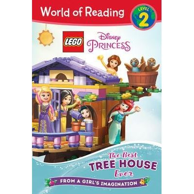 World Of Reading Lego Disney Princess - The Best Tree House Ever - Level 2