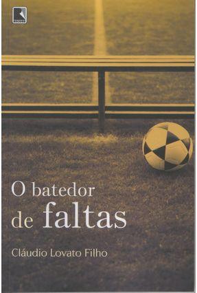 O Batedor de Faltas - Lovato Filho,Cláudio | Nisrs.org