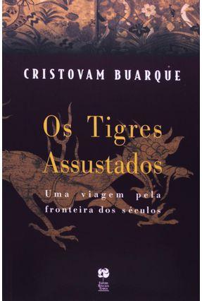 Os Tigres Assustados - Buarque,Cristovam pdf epub