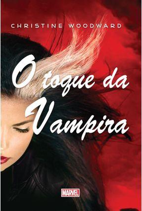 O Toque da Vampira - Woodward,Christine | Hoshan.org