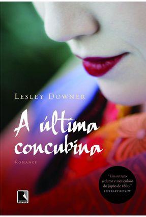 Última Concubina - Downer,Lesley | Hoshan.org