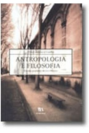 Antropologia e Filosofia - Ensaios Em Torno De Lévi-Strauss - Tito Cardoso e Cunha   Hoshan.org