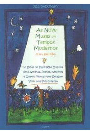 As Nove Musas dos Tempos Modernos ( E seu Guardião ) - Badonsky,Jill | Tagrny.org