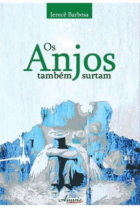 Os Anjos Também Surtam - Barbosa,Ierecê | Nisrs.org