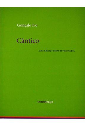 Cântico - Cor Verde - Vasconcellos,Luiz Eduardo Meira de   Tagrny.org