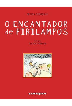 O Encantador de Pirilampos - 2ª Ed. 2012 - Sorrenti,Neusa   Nisrs.org