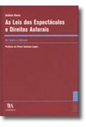 As Leis dos Espectáculos e Direitos Autorais - Do Teatro À Internet - António Xavier   Hoshan.org