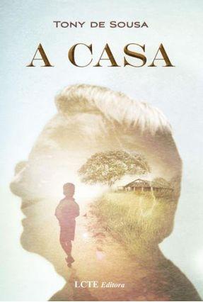 A Casa - Souza,Tony De | Tagrny.org