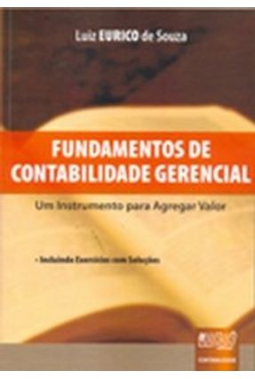 Fundamentos de Contabilidade Gerencial - Souza,Luiz Eurico de pdf epub