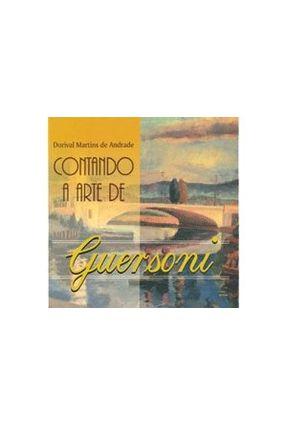Contando A Arte De Guersoni - Andrade,Claudenir Campos pdf epub