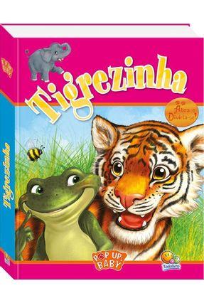 Tigrezinha - Col. Pop-ups Baby - Editora Todolivro pdf epub