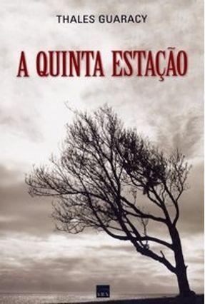 A Quinta Estação - Guaracy,Thales   Tagrny.org