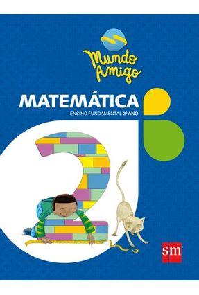 Usado - Mundo Amigo - Matemática - 2º Ano - Ensino Fundamental