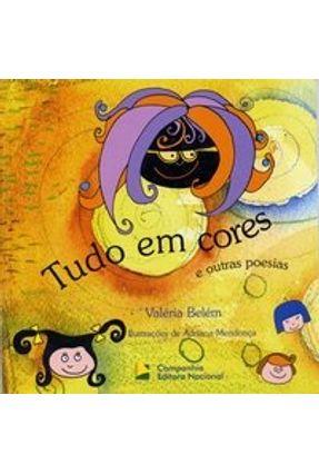 Tudo em Cores e Outras Poesias - Belém,Valéria | Nisrs.org
