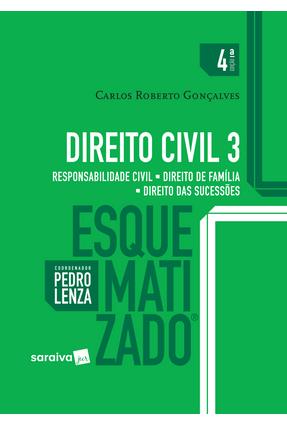Edição antiga - Direito Civil Esquematizado 3 - Responsabilidade C - Gonçalves,Carlos Roberto   Hoshan.org