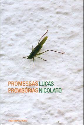 Promessas Provisórias - Nicolato,Lucas | Nisrs.org