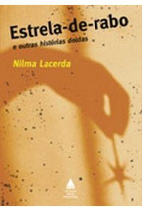 Estrela - De - Rabo e Outras Histórias Doidas - Lacerda,Nilma Goncalves pdf epub