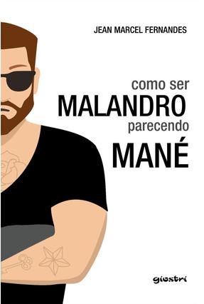 Como Ser Malandro Parecendo Mané - Marcel Fernandes ,Jean | Hoshan.org